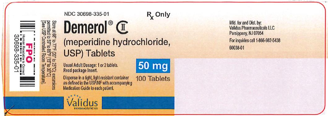 PRINCIPAL DISPLAY PANEL NDC: <a href=/NDC/30698-335-01>30698-335-01</a> Demerol (meperidine hydrochloride, USP) Tablets 50 mg 100 Tablets Rx Only