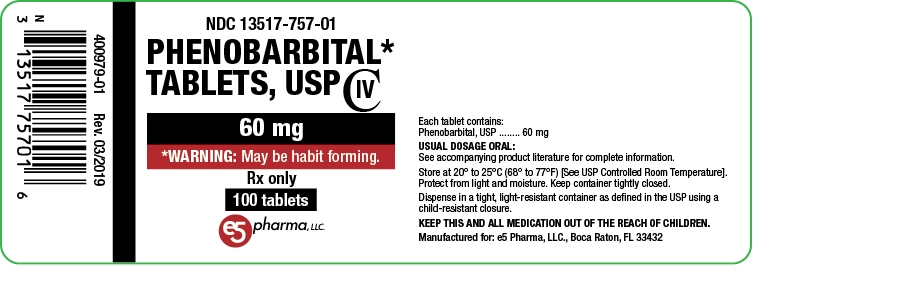 NDC: <a href=/NDC/13517-757-01>13517-757-01</a> Phenobarbital Tablets, USP 60 mg 100 Tablets Rx Only