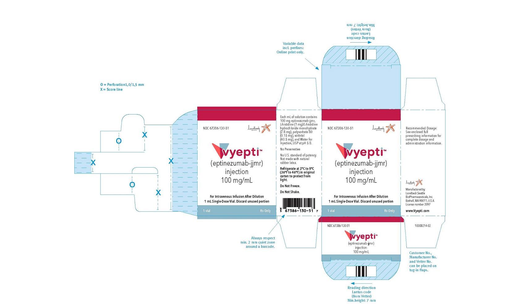 NDC: <a href=/NDC/67386-130-51>67386-130-51</a> VYEPTITM (vye ep' tee) (eptinezumab-jjmr) injection, for intravenous use 100 mg/mL injection, for intravenous use 100 mg/mL