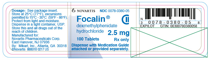 PRINCIPAL DISPLAY PANEL 									NOVARTIS 									NDC: <a href=/NDC/0078-0380-05>0078-0380-05</a> 									Focalin® 									dexmethylphenidate hydrochloride 									2.5 mg 									100 tablets 									Rx only 									Dispense with Medication Guide attached or provided separately.