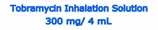 Tobramycin Inhalation Solution ampule