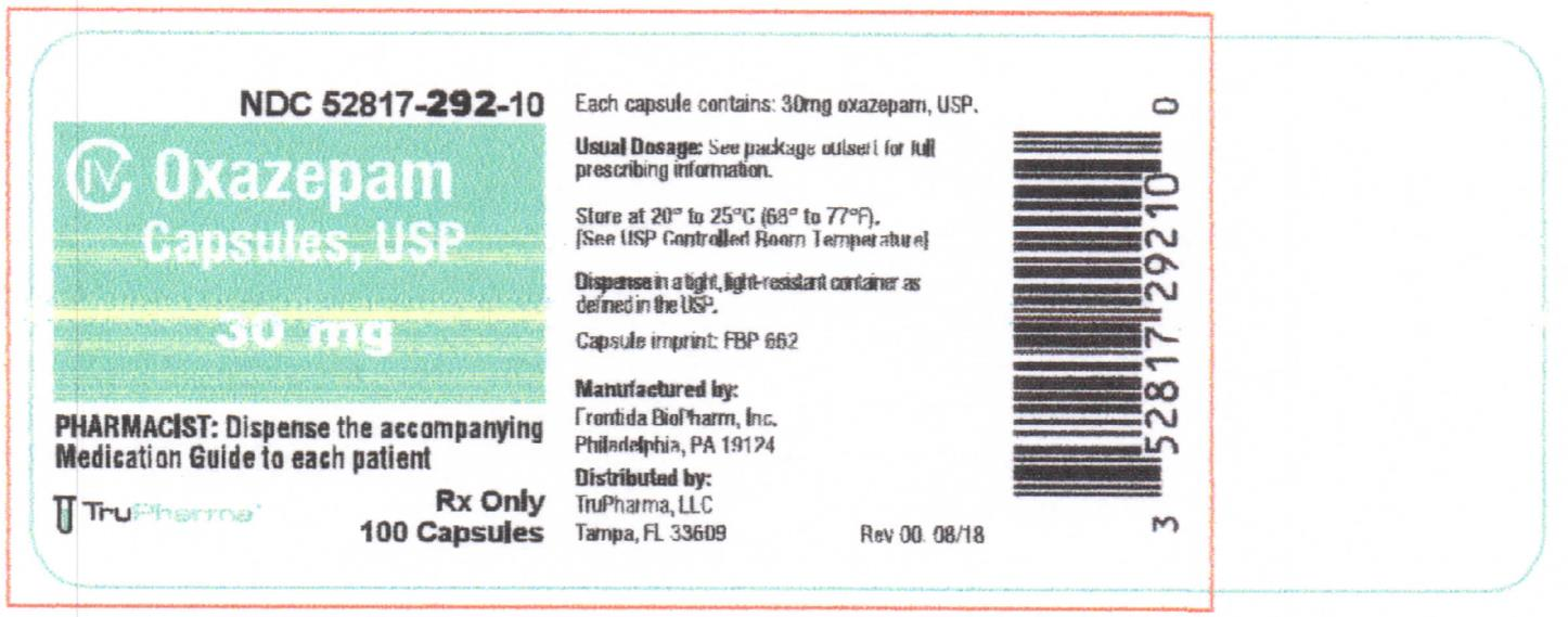 NDC 30 mg 52817-292-10 CIV Oxazepam Capsules, USP 30mg  PHARMACIST: Dispense the accompanying Medication Guide to each patient Rx only 100 Capsules TruPharma