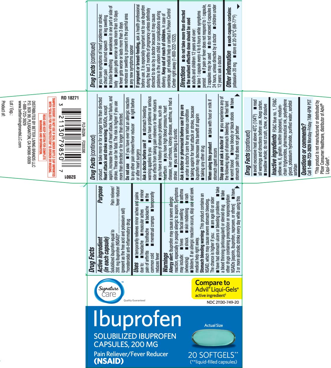 Solubilized ibuprofen equal to 200 mg ibuprofen (NSAID)* (present as the free acid and potassium salt) *nonsteroidal anti-inflammatory